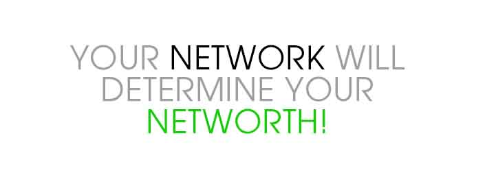 your network will determine your networth inspire to win
